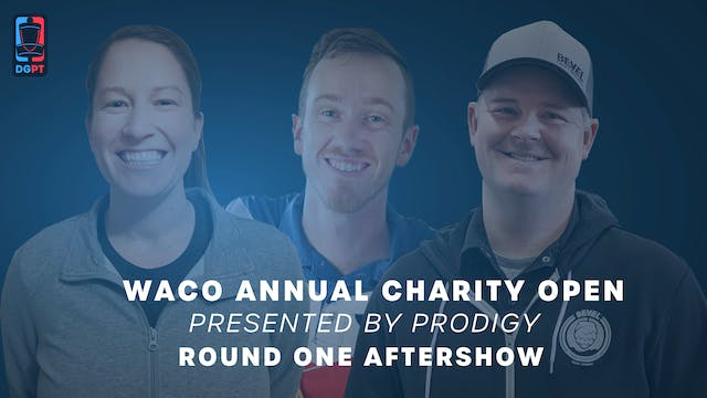 2020 Waco Live - Round One Aftershow