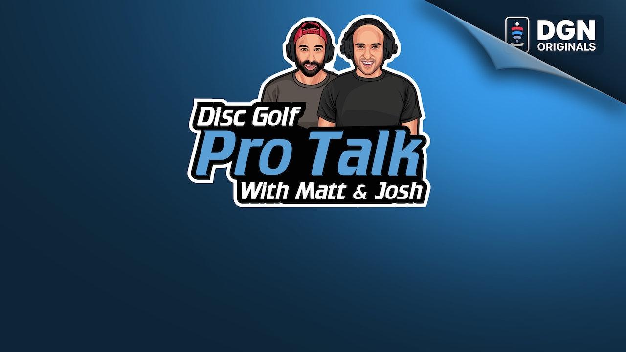 Disc Golf Pro Talk with Matt and Josh