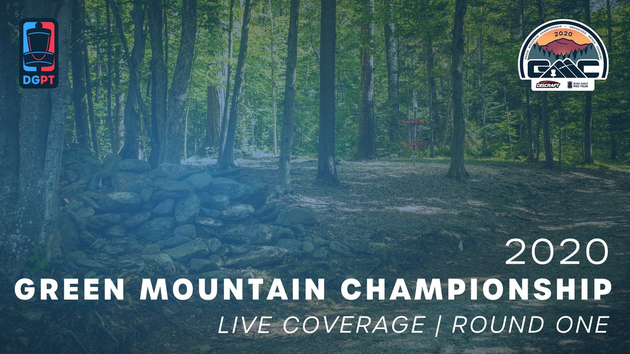 2020 Green Mountain Championship | Round One