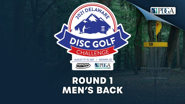 Round 1, Men's Back | Delaware Disc Golf Challenge