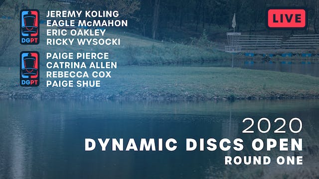 2020 Dynamic Discs Open Live | Round One