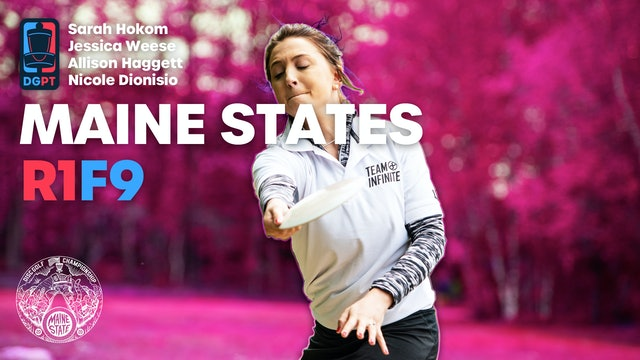 2020 Maine State Championships | R1F9 | Hokom, Weese, Haggett, Dionisio