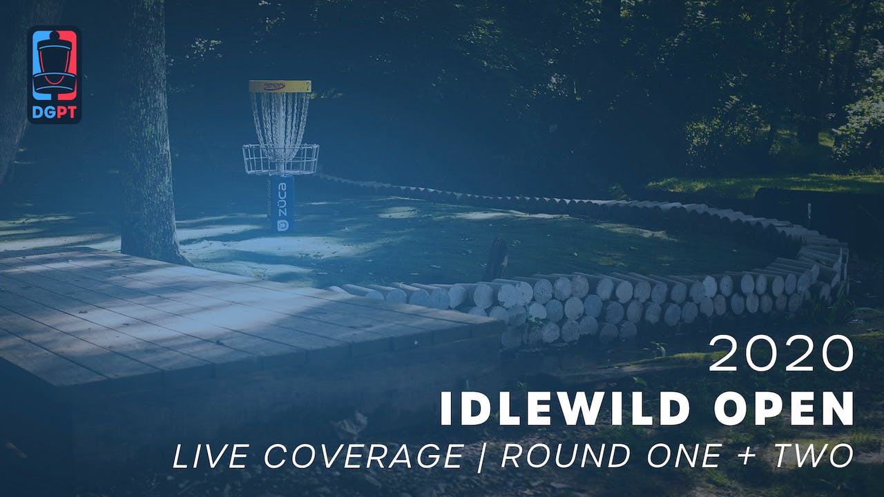 2020 Idlewild Open Live | Round One + Round Two
