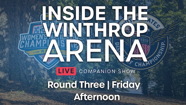 Inside the Winthrop Arena Round 3 | Afternoon - Part 2