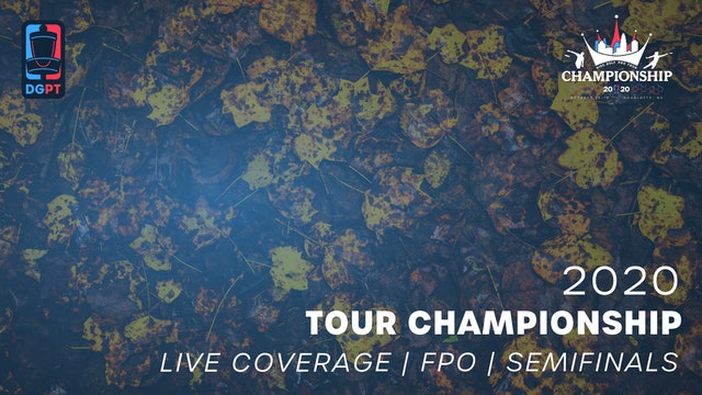 2020 Tour Championship Presented by Grip6 Live | FPO | Semifinals