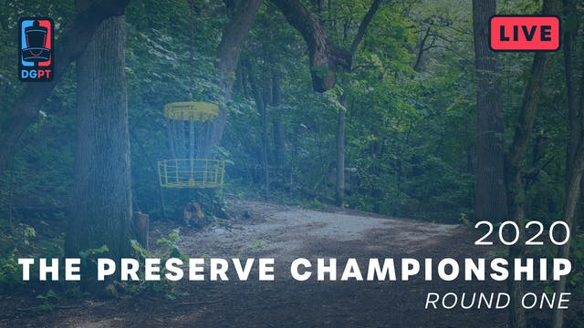 2020 Preserve Championship | Round One