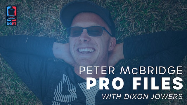 Peter McBride - Pro Files with Dixon Jowers