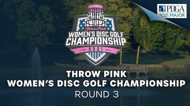 Throw Pink Women's Disc Golf Championship | Round 3