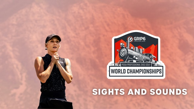 PDGA Pro Worlds | Sights and Sounds | FPO