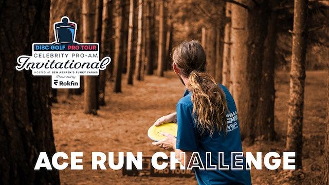 DGPT Celebrity Pro-Am   Ace Run Challenge
