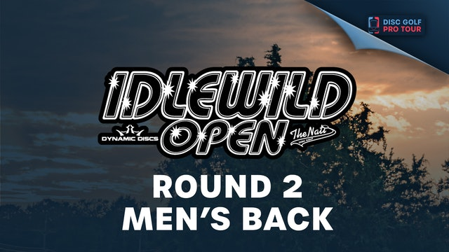 Round 2, Men's Back | Idlewild Open