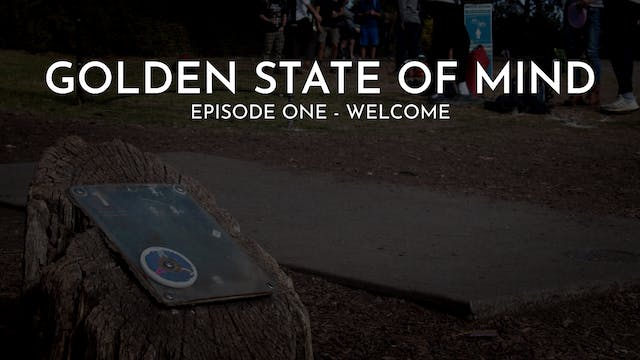 Golden State of Mind | Episode 1 | We...