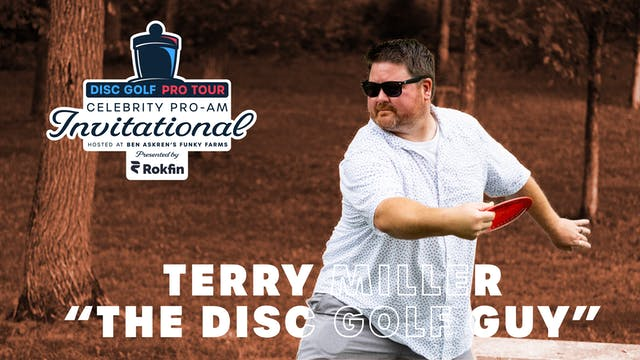 DGPT Celebrity Pro-Am | Terry Miller ...