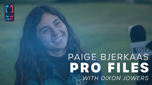 Paige Bjerkaas - Pro Files with Dixon...