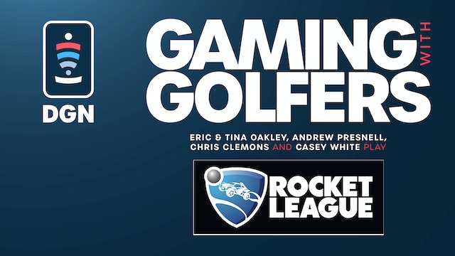 Gaming with Golfers | Rocket League