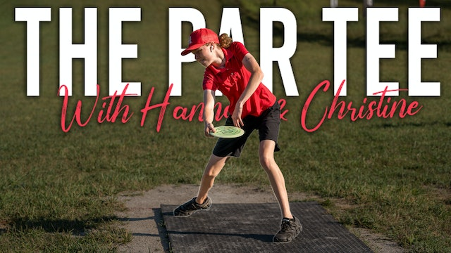 The Par Tee Podcast | Episode 9 |  PAIGE SHUE HAS WORK TO DO (ft. Hailey King)