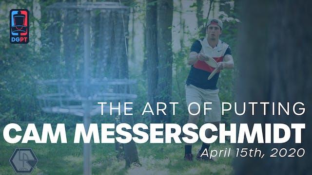 Cam Messerschmidt - The Art of Putting