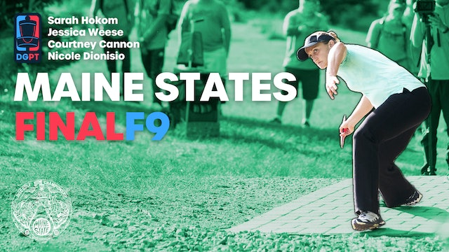 2020 Maine States Post Produced | Final Round, Front 9