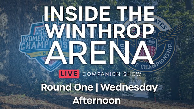 Inside the Winthrop Arena Round 1 | A...
