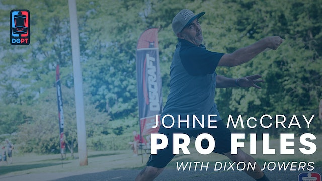JohnE McCray - Pro Files with Dixon Jowers