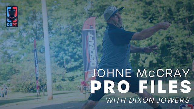 JohnE McCray - Pro Files with Dixon J...