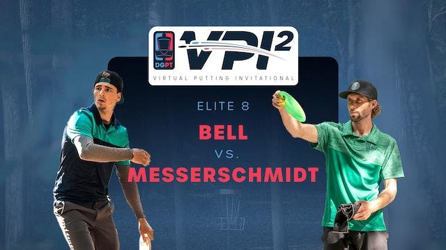 Matt Bell vs Cam Messerschmidt | VPI2 | ELITE 8