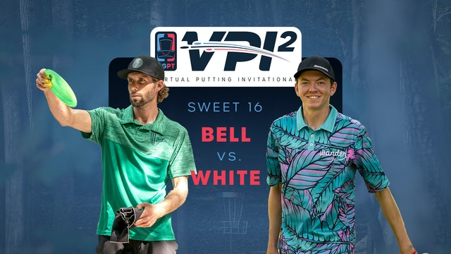 Matt Bell vs Casey White | VPI2 | SWEET 16