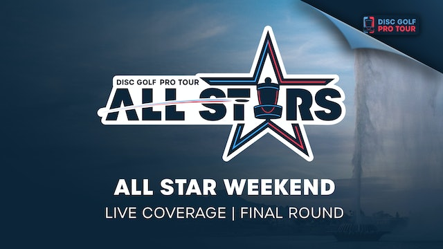 DGPT All-Star Weekend Presented by OTB | Final Round