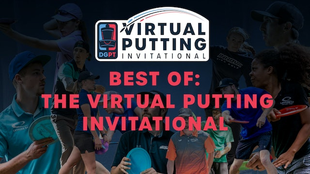 The Best of the Virtual Putting Invitational