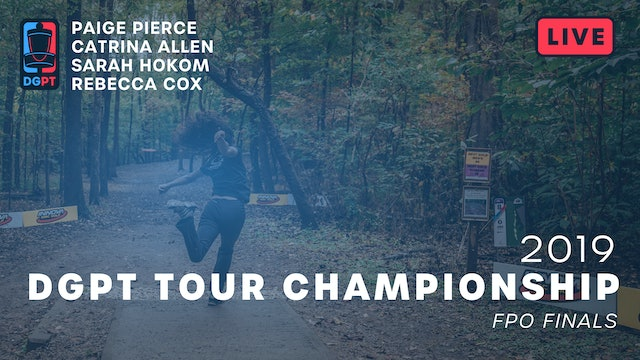 2019 DGPT Tour Championship Live Replay - FPO Finals