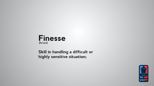 Define the Sport - Finesse