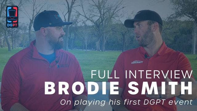 Brodie Smith - On Playing His First DGPT Event
