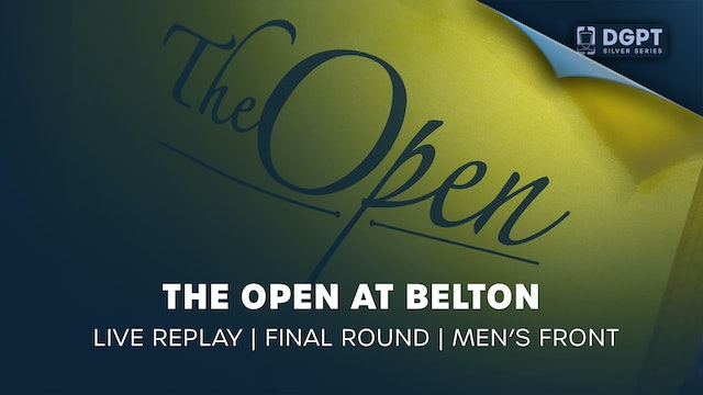 The Open at Belton Live Replay | Final Round | Men's Front