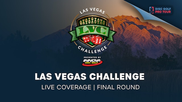 Las Vegas Challenge Presented by Innova | Final Round