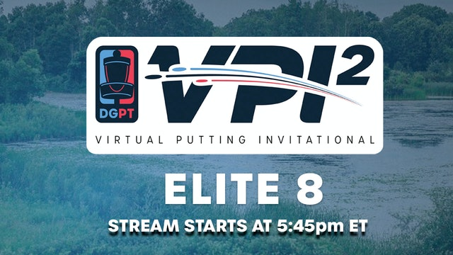 VPI2 Elite 8 | Wednesday