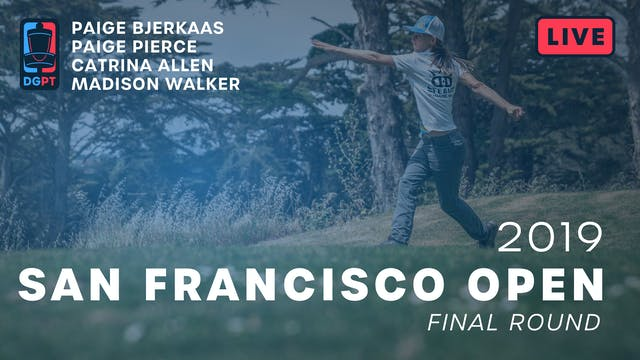 2019 San Francisco Open Live Replay -...
