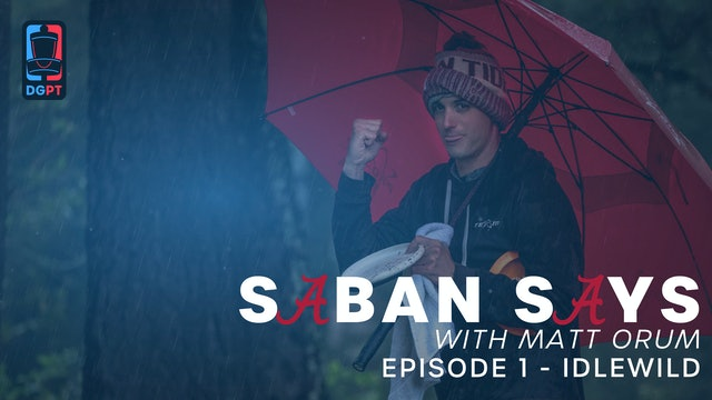 Saban Says Ep. 1 - Idlewild