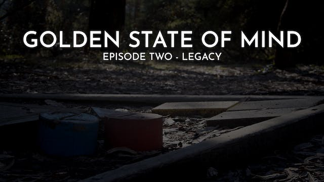 Golden State of Mind | Episode 2 | Le...