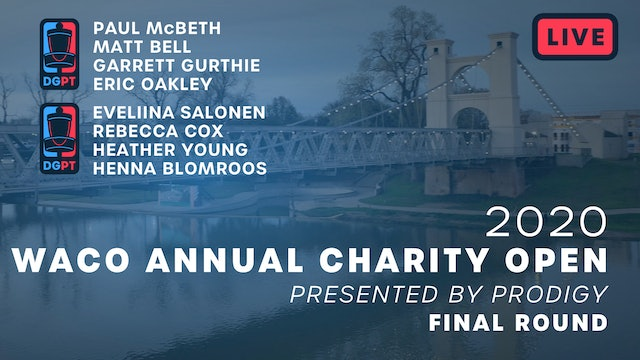 2020 Waco Annual Charity Open Live - Final Round