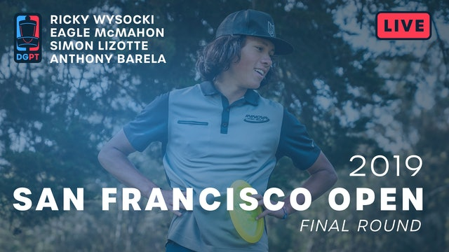 2019 San Francisco Open Live Replay - MPO Final Round