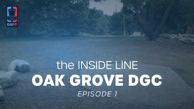 Ep 1 - Oak Grove