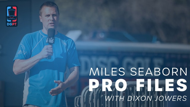 Miles Seaborn - Pro Files with Dixon Jowers