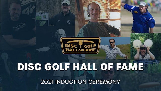 2021 Disc Golf Hall of Fame Induction Ceremony