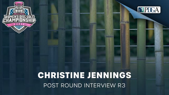 TPWDGC Round 3 - Post Round Interview - Christine Jennings