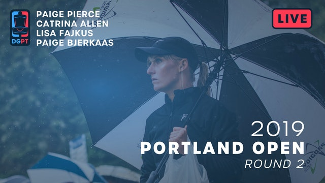 2019 Portland Open Live Replay - FPO Round 2
