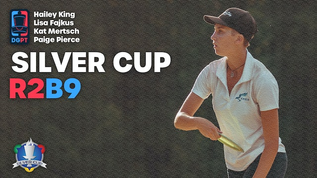 2020 Silver Cup Post Produced | Round 2, Back 9