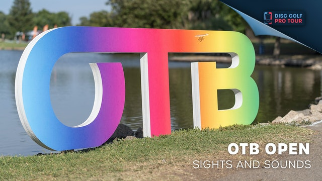 OTB Open Presented by Innova | Sights and Sounds