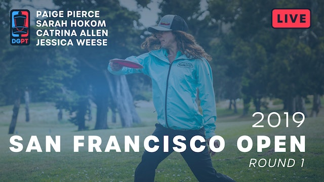 2019 San Francisco Open Live Replay - FPO Round 1
