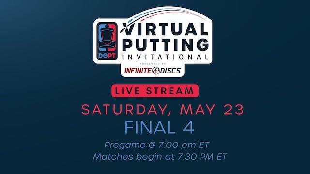 Virtual Putting Invitational   Final Four