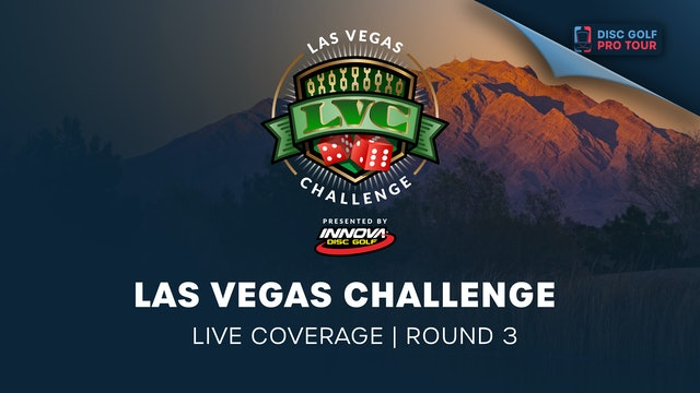Las Vegas Challenge Presented by Innova | Round 3 - Part 1